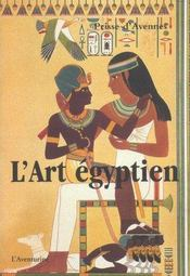 L'Art Egyptien - Intérieur - Format classique