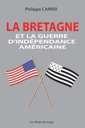 La Bretagne Et La Guerre D'Independance Americaine - Intérieur - Format classique
