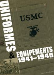 Uniformes et équipements, 1941-45 - Couverture - Format classique