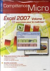 Vente livre :  Competence Micro ; Excel 2007 T.1  - Peter Franck