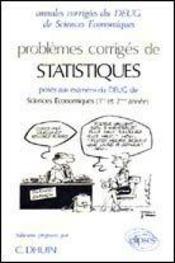 Problemes Corriges De Statistiques Deug Sciences Eco.1987-1990 - Intérieur - Format classique