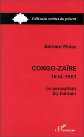 Congo-Zaïre, 1874-1981 ; la perception du lointain - Intérieur - Format classique