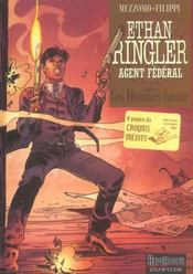 Ethan Ringler, agent fédéral t.2 ; les hommes-brume - Intérieur - Format classique