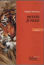 Petite jungle - Couverture - Format classique