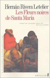 Les Fleurs Noires De Santa Maria - Couverture - Format classique