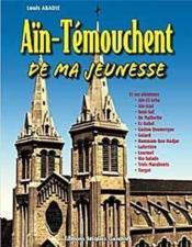 Ain-Temouchent De Ma Jeunesse - Couverture - Format classique