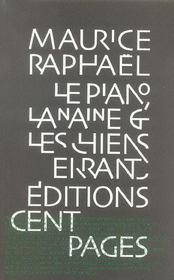 Piano,La Naine Et Les Chiens Errants(Le) - Intérieur - Format classique