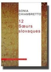 12 Soeurs Slovaques - Couverture - Format classique