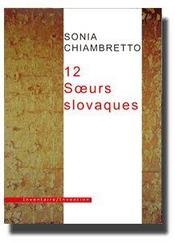 12 Soeurs Slovaques - Intérieur - Format classique