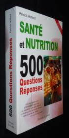 Santé et nutrition ; 500 questions réponses - Couverture - Format classique