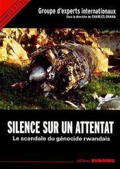 Silence sur un attentat, le scandale du genocide rwandais - Intérieur - Format classique