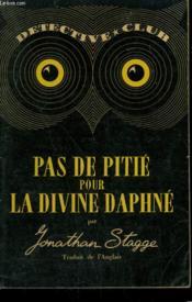 Pas De Pitie Pour La Divine Daphne. Collection Detective Club N° 24 - Couverture - Format classique