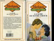 A L'Aube De Notre Amour - Once For All Time - Couverture - Format classique