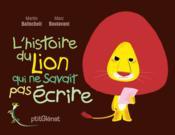 L'histoire du lion qui ne savait pas écrire - Couverture - Format classique
