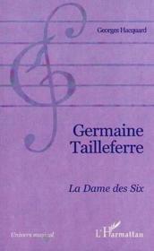 Germaine Tailleferre La Dame Des Six - Couverture - Format classique