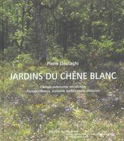 Jardins Du Chene Blanc - Intérieur - Format classique