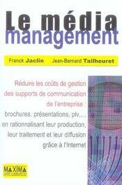 Le media management - Intérieur - Format classique