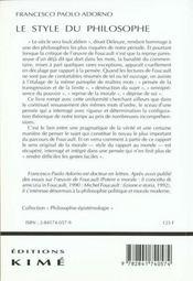 Le style du philosophe ; Foucault et le dire-vrai - 4ème de couverture - Format classique