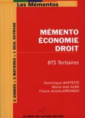 Memento Economie Droit. Bts Tertiaires. - Couverture - Format classique