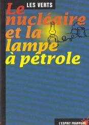 Le Nucleaire Et La Lampe A Petrole - Intérieur - Format classique