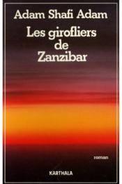 Les Girofliers De Zanzibar - Couverture - Format classique