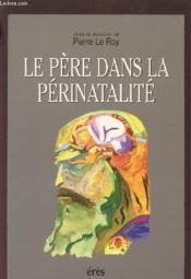 Pere Dans La Perinatalite (Le ) - Couverture - Format classique