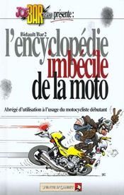 Joe bar team ; l'encyclopédie imbécile de la moto - Intérieur - Format classique
