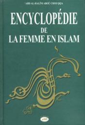 Encyclopédie de la femme en islam t.6 ; l'éducation sexuel entre époux - Couverture - Format classique