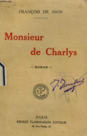 Monsieur De Charlys. - Couverture - Format classique