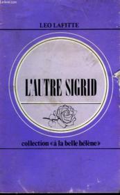 L'Autre Sigrid. Collection : A La Belle Helene N° 42 - Couverture - Format classique