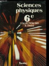 Sciences Physiques 6e Collection B.Dirand - Couverture - Format classique