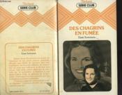 Des Chagrins En Fumee - Couverture - Format classique