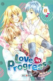 Vente livre :  Love in progress T.8  - Mika Satonaka