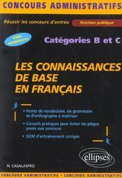Les Connaissances De Base En Francais Categories B Et C Concours Administratifs Tous Ministeres - Intérieur - Format classique