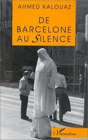 De Barcelone Au Silence - Intérieur - Format classique