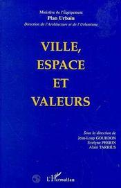 Ville, Espace Et Valeurs - Intérieur - Format classique