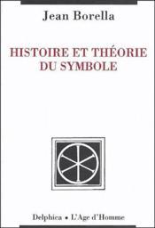 Histoire et théorie du symbole - Couverture - Format classique
