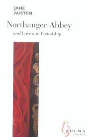 Northanger abbey ; love and friendship - Intérieur - Format classique