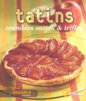 Tatins, Crumbles Sucres Et Trifles - Intérieur - Format classique