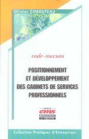 Positionnement Et Developpement Des Cabinets De Services Professionnels. Vade-Me - Intérieur - Format classique