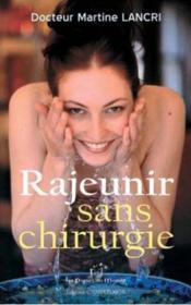 Rajeunir Sans Chirurgie - Couverture - Format classique