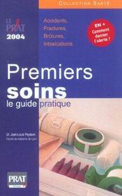 Premiers Soins: Le Guide Pratique 2004 - Intérieur - Format classique