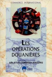 Operations Douanieres (Les) - Couverture - Format classique