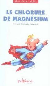 Le chlorure de magnésium ; un remède miracle méconnu - Intérieur - Format classique