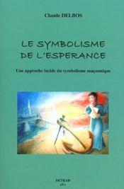 Le symbolisme de l'esperance - Intérieur - Format classique