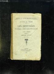 Les Destinees Poemes Philosophiques. - Couverture - Format classique
