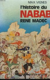 L'Histoire Du Nabab Rene Madec. - Couverture - Format classique