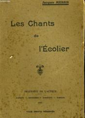 Les Chants De L'Ecolier - Couverture - Format classique