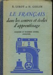 Le Francais Dans Les Centres Et Ecoles D'Apprentissage 2° Et 3° Annee (Garcons) - Couverture - Format classique