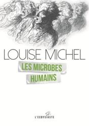 Vente  Les microbes humains  - Louise Michel